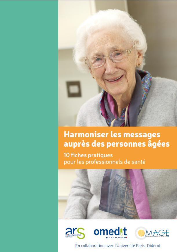 harmoniser les messages aupr s des personnes g es 10 fiches pratiques pour les professionnels. Black Bedroom Furniture Sets. Home Design Ideas